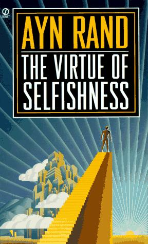 Selfishness: The Key to a Happy Life