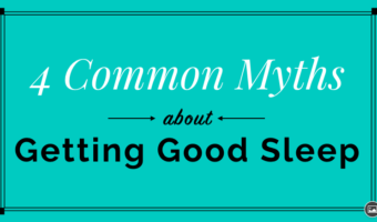 4 Sleep Myths and How to Avoid Them