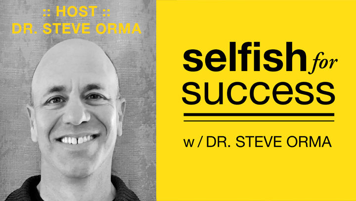 Selfish For Success Podcast 008: The Most Unexpected & Effective Approach to Relieve & Eliminate Anxiety