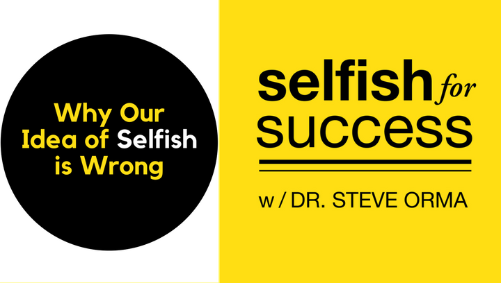 "SFS 033: Why Our Idea of ""Selfish"" is Wrong"