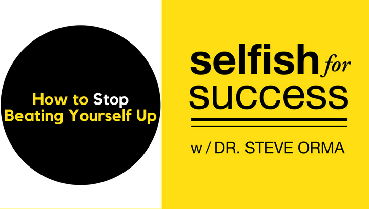 SFS 039: How to Stop Beating Yourself Up