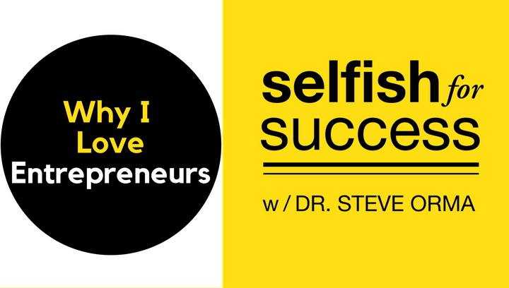 SFS 032: Why I Love Entrepreneurs