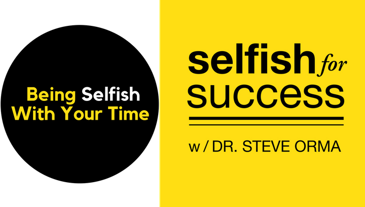 SFS 042: Being SELFISH With Your Time